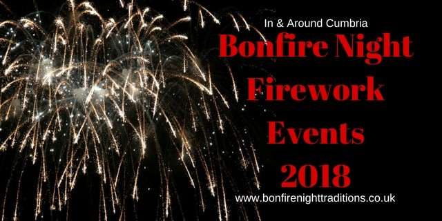 Cumbria Bonfire Night Firework Events 2018