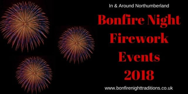 Northumberland Fireworks Displays Round Up 2018
