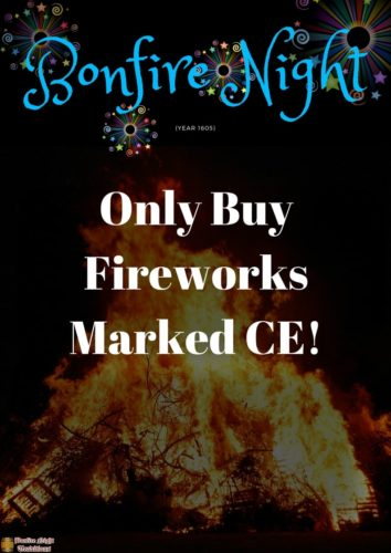 Bonfire night Only Buy fireworks marked CE