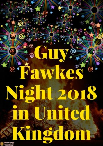 Guy Fawkes Night 2018 in United Kingdom