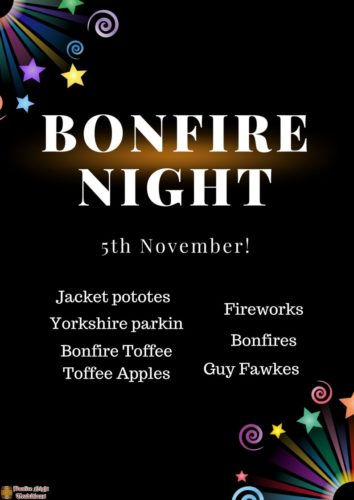Bonfire Night 5th of November jacket potatoes, Yorkshire parking, toffee apples bonfire toffee, fireworks, bonfire, guy fawkes