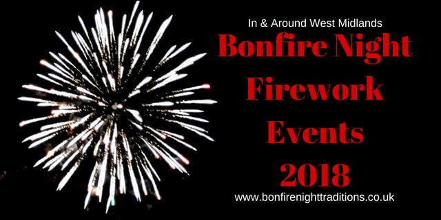 West Midlands Bonfire Night Round Up 2018