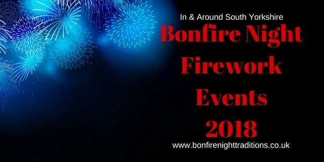 South Yorkshire Fireworks Displays Round Up 2018