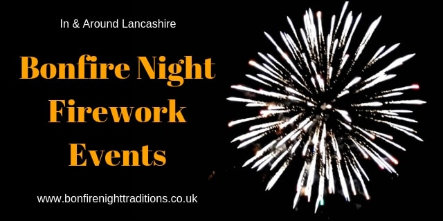 Lancashire Fireworks Displays Round Up 2019