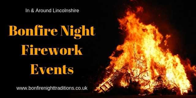 Lincolnshire Fireworks Displays Round Up 2019