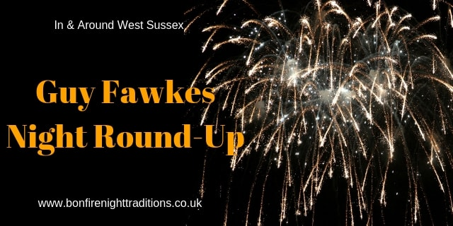 West Sussex Guy Fawkes Night Round Up