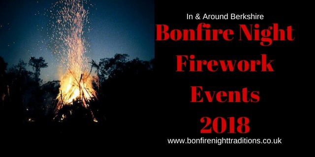 Berkshire Bonfire Night Round Up 2018