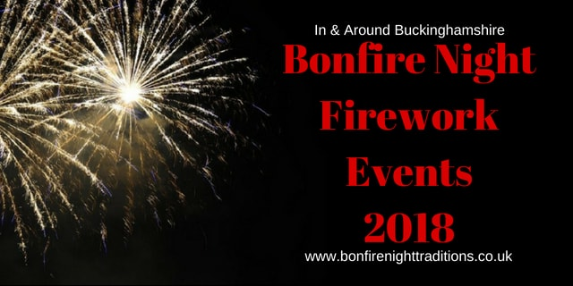 Buckinghamshire Fireworks Night Round Up 2018