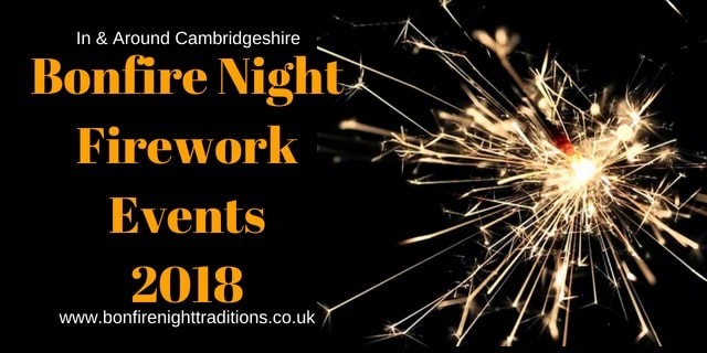 Cambridgeshire Bonfire Night Fireworks Events 2018