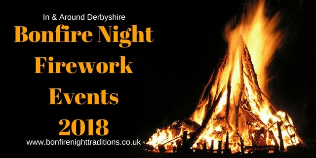 Derbyshire Fireworks Displays Round Up 2018