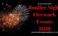 Kent Fireworks Displays Round Up 2018