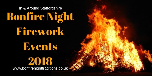 Staffordshire Bonfire Night Round Up 2018
