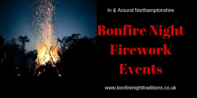 Northamptonshire Fireworks Displays Round Up 2019