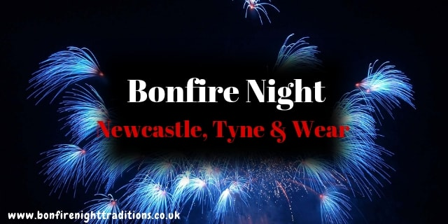 Newcastle, Tyne & Wear Bonfire Night